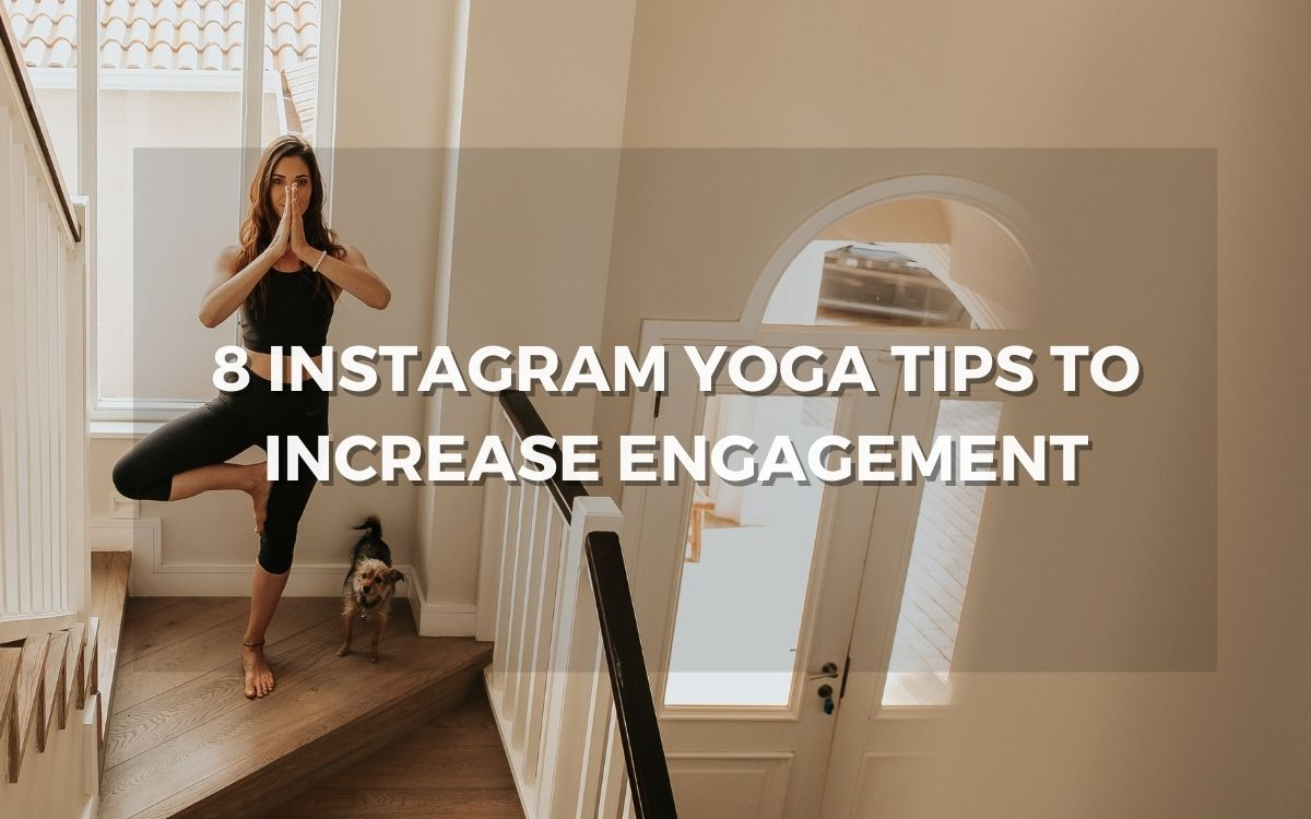 instagram yoga tips to increase engagement
